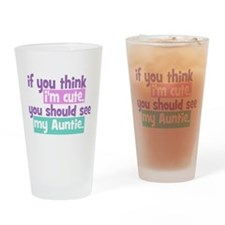 If you think I'm Cute -Auntie Drinking Glass
