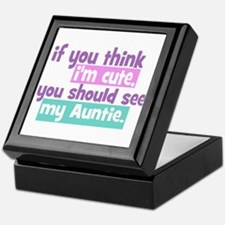 If you think I'm Cute -Auntie Keepsake Box