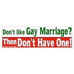 Like Gay Marriage Bumper Bumper Sticker
