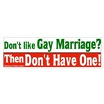 Like Gay Marriage Bumper Sticker