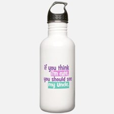 If you Think I'm Cute - Uncle Water Bottle