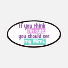 If you think I'm Cute - Mimi Patches