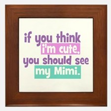 If you think I'm Cute - Mimi Framed Tile