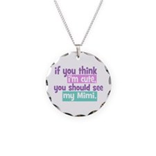 If you think I'm Cute - Mimi Necklace