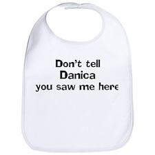 Don't tell Danica Bib
