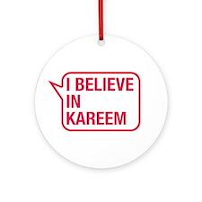I Believe In Kareem Ornament (Round)