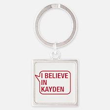 I Believe In Kayden Keychains