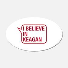 I Believe In Keagan Wall Decal