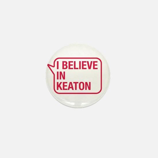 I Believe In Keaton Mini Button