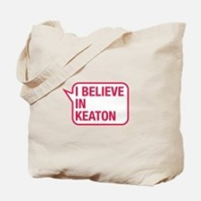I Believe In Keaton Tote Bag