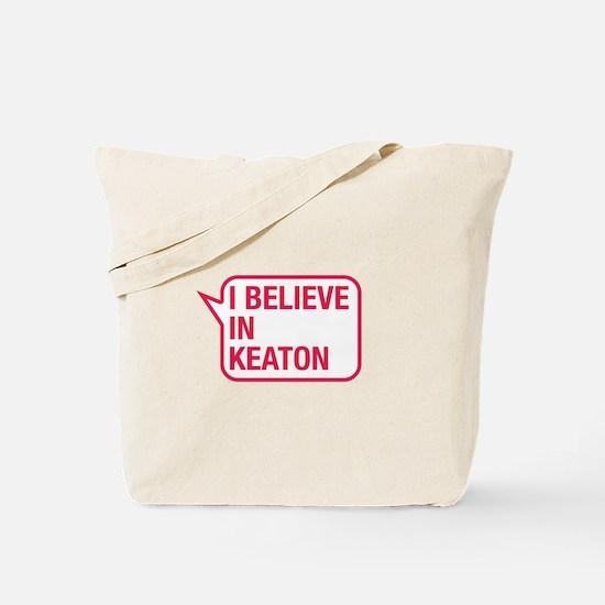I Believe In Keaton Tote Bag