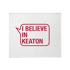 I Believe In Keaton Throw Blanket