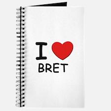 I love Bret Journal