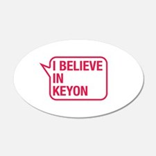 I Believe In Keyon Wall Decal