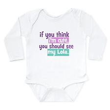 If you think I'm Cute - Lola Long Sleeve Infant Bo