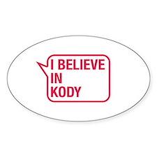 I Believe In Kody Decal