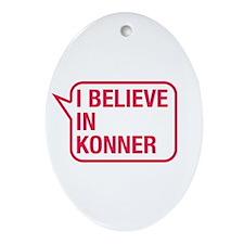 I Believe In Konner Ornament (Oval)