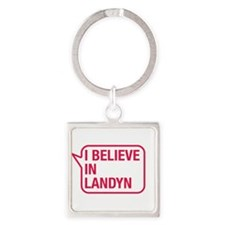 I Believe In Landyn Keychains