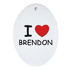 I love Brendon Oval Ornament