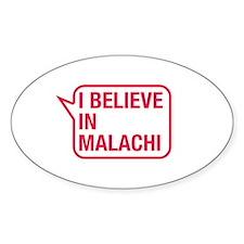 I Believe In Malachi Decal