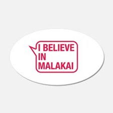 I Believe In Malakai Wall Decal