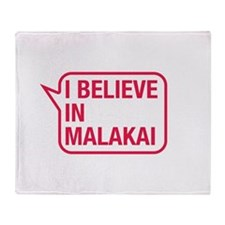 I Believe In Malakai Throw Blanket
