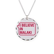 I Believe In Malaki Necklace