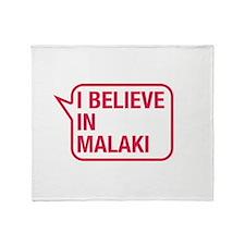 I Believe In Malaki Throw Blanket