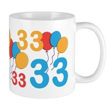 33 Years Old - 33rd Birthday Mug