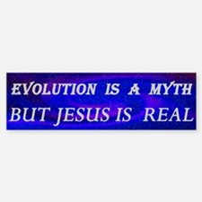Evolution Is a Myth Bumper Bumper Bumper Sticker