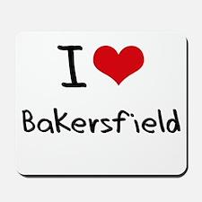 I Heart BAKERSFIELD Mousepad