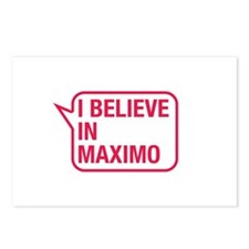 I Believe In Maximo Postcards (Package of 8)