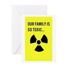 Toxic Family Greeting Card