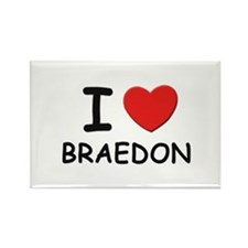 I love Braedon Rectangle Magnet