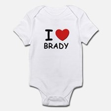 I love Brady Infant Bodysuit