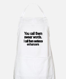 You call them swear words Apron