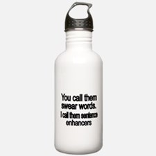 You call them swear words Water Bottle