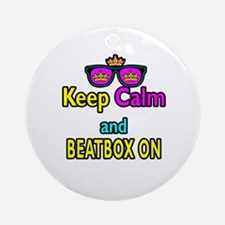 Crown Sunglasses Keep Calm And Beatbox On Ornament