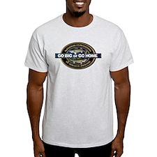 Go Big Or Go Home Walleye T-Shirt