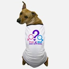 Pink or Blue, Soon Well Know Dog T-Shirt