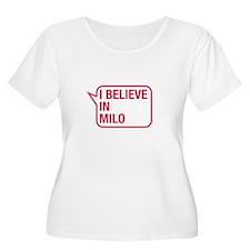 I Believe In Milo Plus Size T-Shirt
