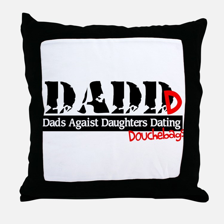DADD - Dads Against Daughters Dating Douchebags Th