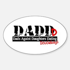 DADD - Dads Against Daughters Dating Douchebags St