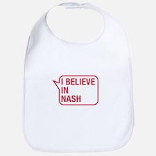I Believe In Nash Bib