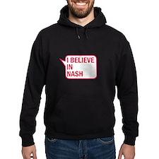 I Believe In Nash Hoodie