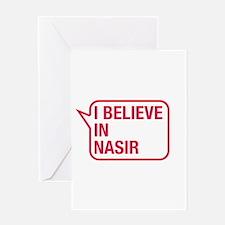 I Believe In Nasir Greeting Card