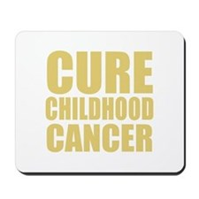 CURE CHILDHOOD CANCER Mousepad