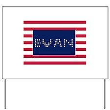EVAN Yard Sign