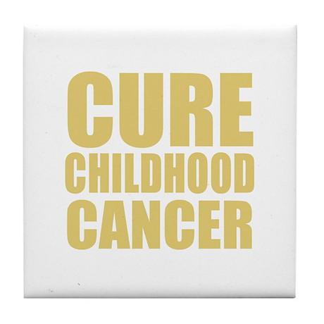 CURE CHILDHOOD CANCER Tile Coaster
