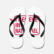 I Believe In Nathanael Flip Flops